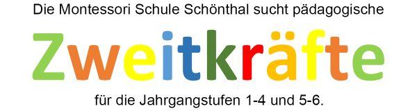 Die Montessori Schule Schönthal sucht pädagogische Zweitkräfte